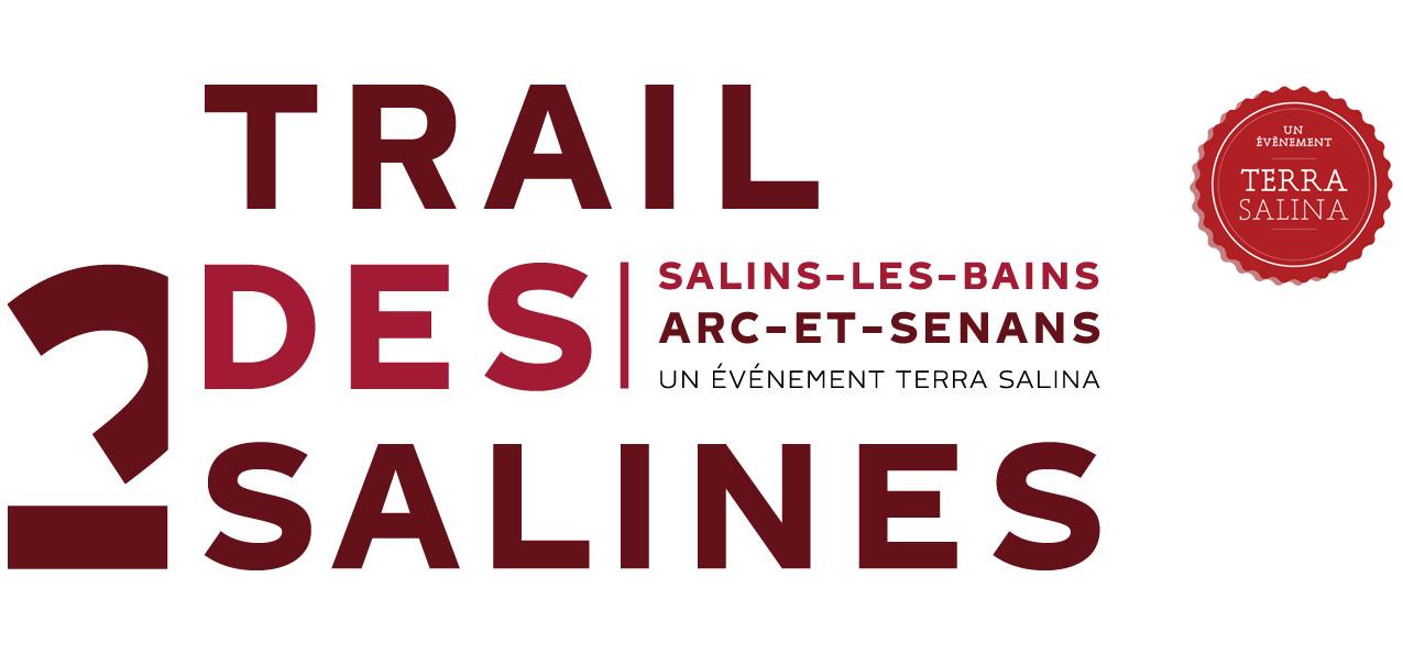 Trail des 2 Salines - Événement sportif reliant Arc-et-Senans à Salins-les-Bains
